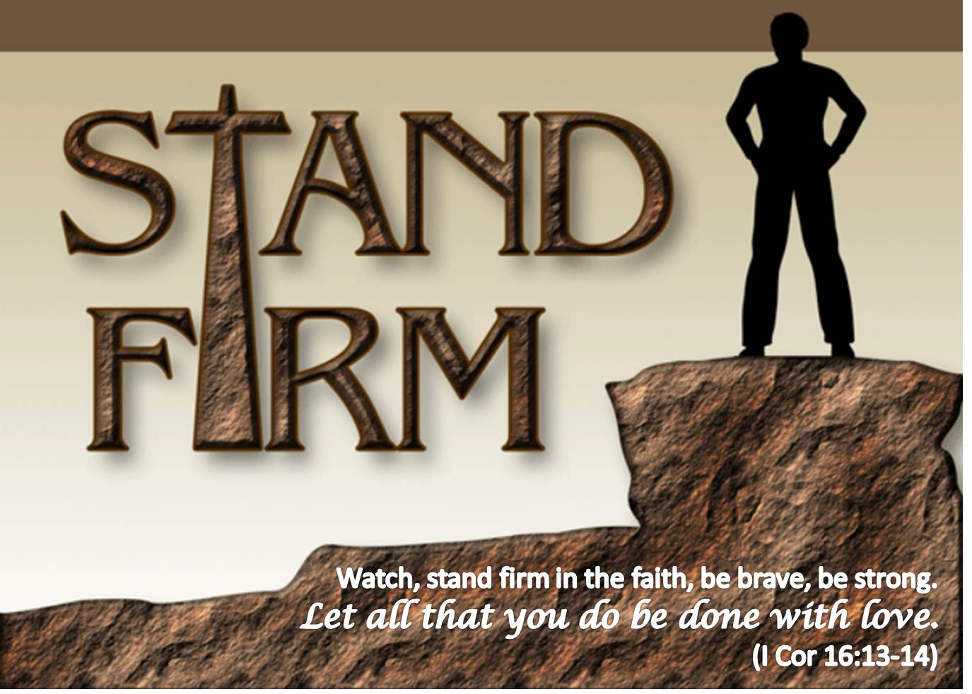Stand Firm in Love (Part 2)